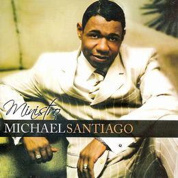 Ministro Michael Santiago