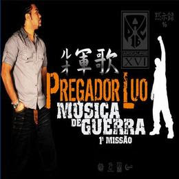 Download CD Apocalipse 16   Pregador Luo, Música de Guerra 1ª Missão