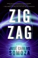 Zig Zag, de José Carlos Somoza