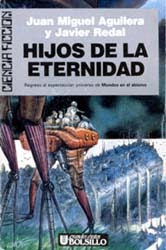 Hijos de la eternidad, de Juan Miguel Aguilera y Javier Redal
