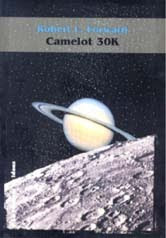 Camelot 30K, de Robert L. Forward