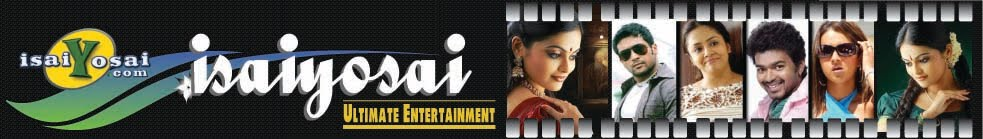 Isaiyosai.com | Tamil Movies | Tamil Mega Serials | Tamil Tv Shows | Tamil Songs | Comedy Clips |