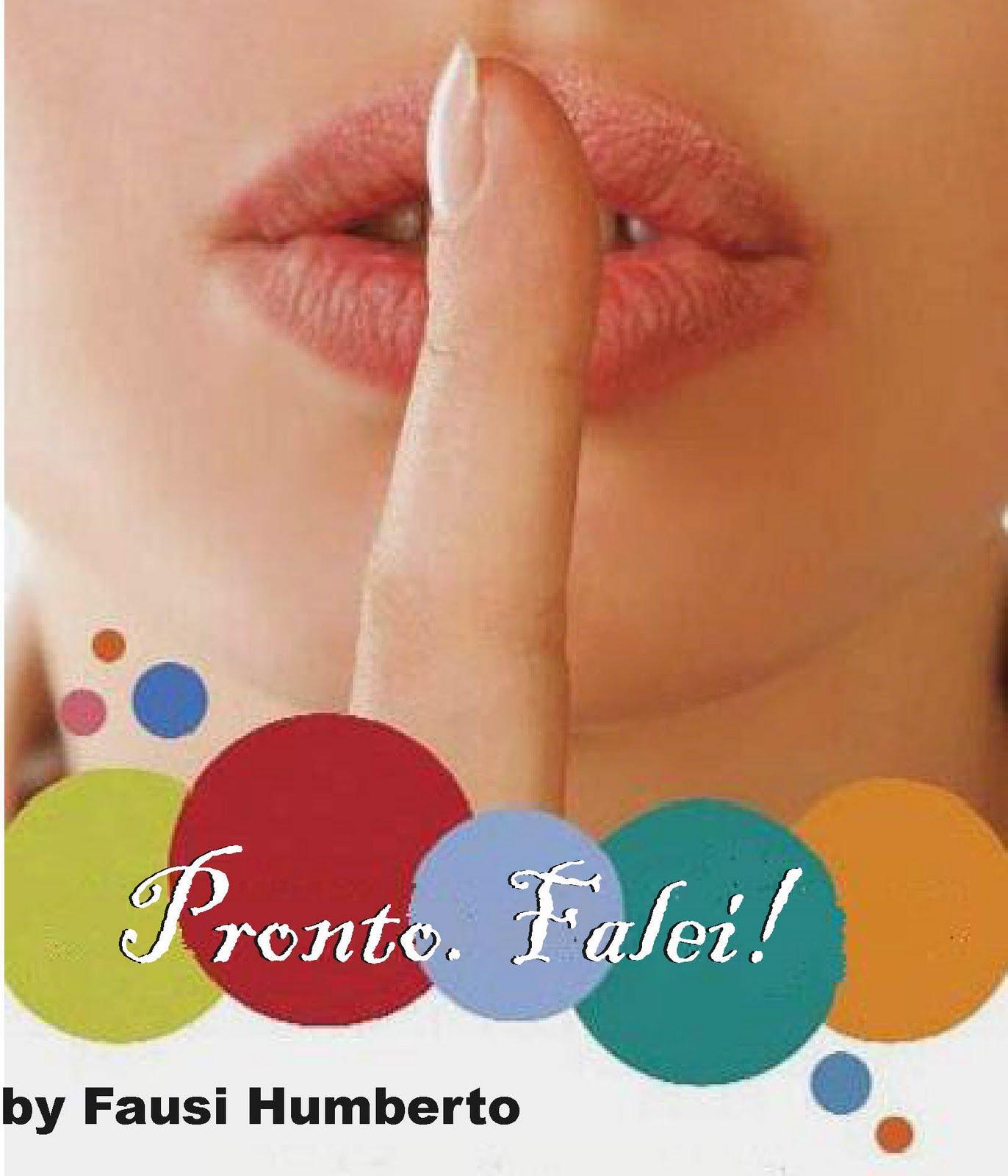 http://1.bp.blogspot.com/_ITB1aPkE0F0/TN-dgdbCuaI/AAAAAAAABJw/OklEvQewmQA/s1600/pronto.falei.jpg