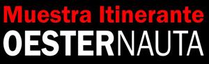 OESTERNAUTA / muestra itinerante