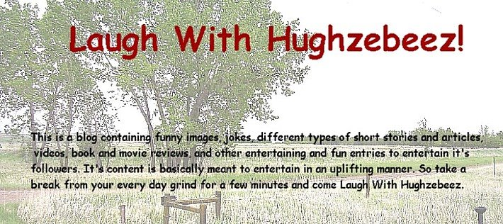 Laugh with Hughzebeez