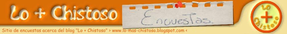 Lo + Chistoso (Encuestas)