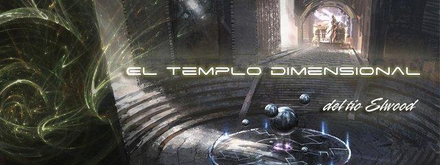 El templo Dimensional del Tío Elwood