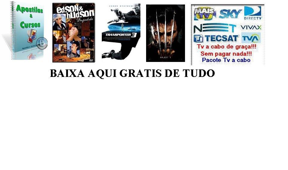 BAIXAR AQUI  GRATIS DE TUDO