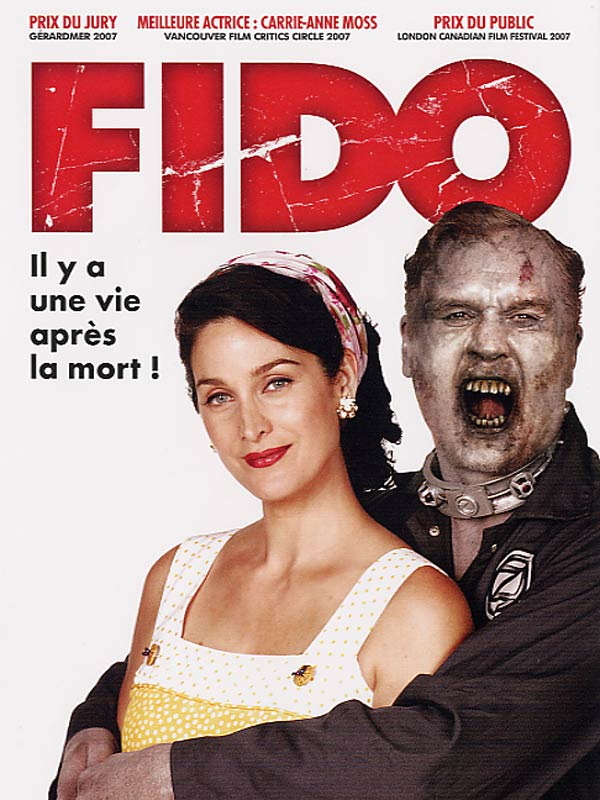 Fido (2006) - Horror/Comedy
