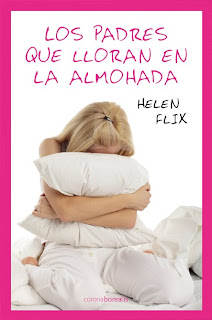 Los padres que lloran en la almohada, Helen Flix