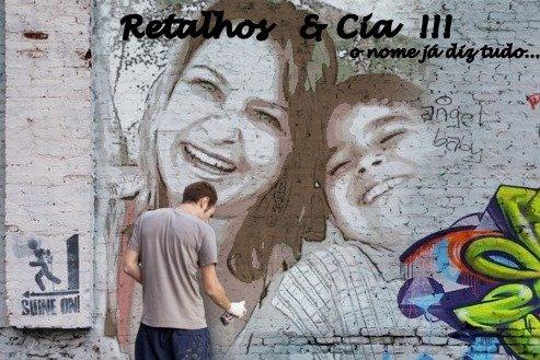 Retalhos &  Cia !!!
