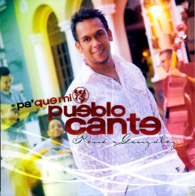 Album: Pa que mi pueblo Cante de Rene Gonzales