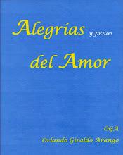 Poesía: ALEGRÍAS Y PENAS DEL AMOR.