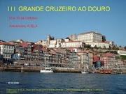 III Grandioso Cruzeiro ao Rio Douro