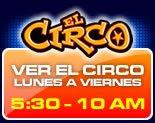Vean el Circo De La Mega En Vivo