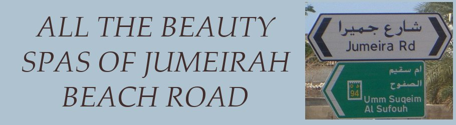 All The Beauty Spas of Jumeirah Beach Road