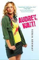Audrey, Wait! by Robin Benway