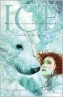 Ice by  Sarah Beth Durst