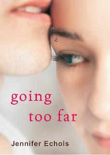 Going Too Far by Jennifer Echols