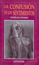 LA CONFUSIÓN DE LOS SENTIMIENTOS DE STEFAN ZWEIG