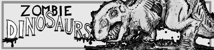 Zombie Dinosaurs