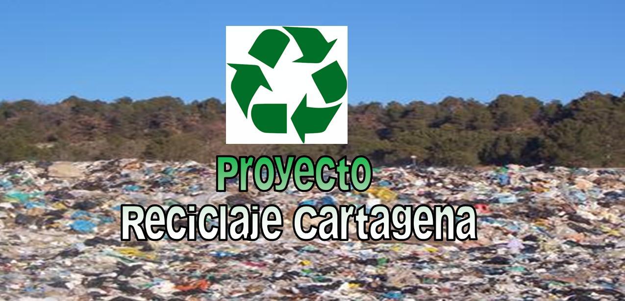 Proyecto Reciclaje Cartagena