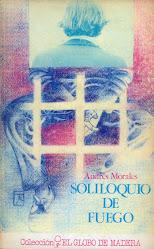 """""""SOLILOQUIO DE FUEGO"""""""