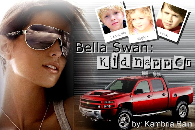 Bella Swan : Kidnapper
