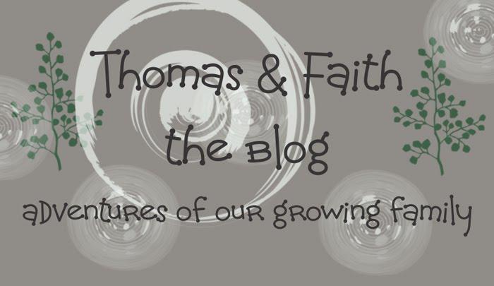 Thomas and Faith:  The Blog