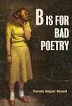 B IS FOR BAD POETRY is on sale now at Amazon.com or your local bookstore!