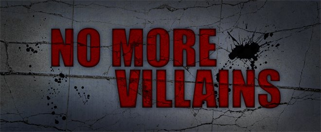 No More Villains