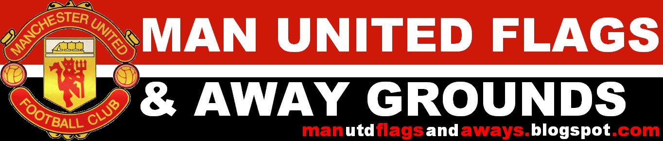 Man United flags and away grounds