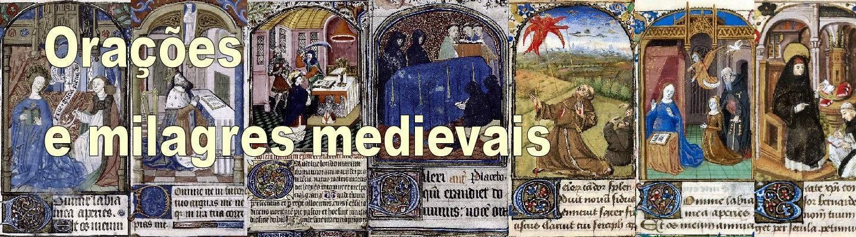 Orações e milagres medievais