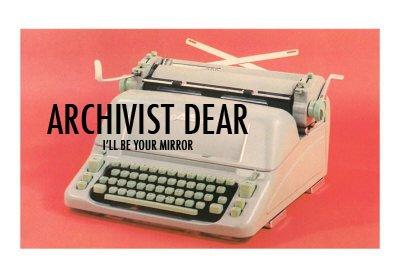 Archivist Dear