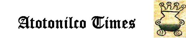 Atotonilco Times