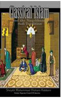 Classical Islam - the naqsybandi sufi tradition
