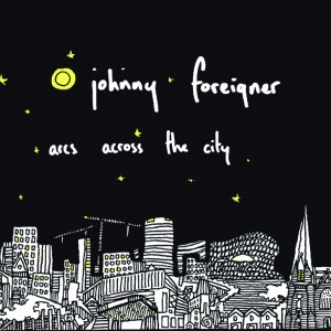 Johnny Foreigner -- Arcs Across The City EP