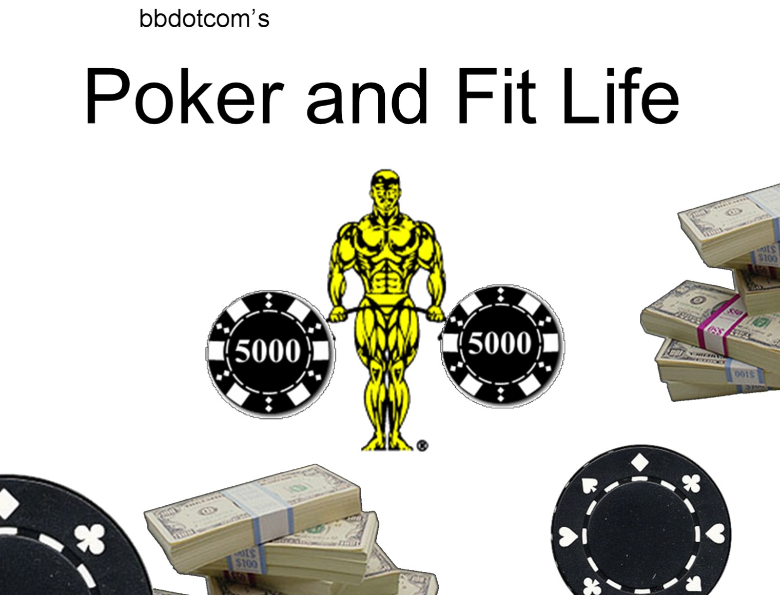 Poker and Fit Life