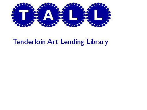 Tenderloin Art Lending Library