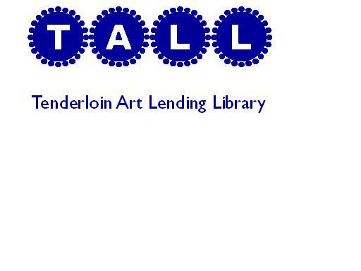 Tenderloin Art Lending Library