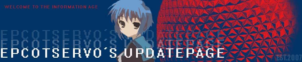 EpcotServo's UpdatePage!