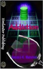 Addiction by Sandra K. Marshall