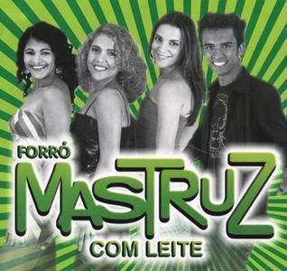 Discografia Completa da Banda de Forró Matruz com Leite