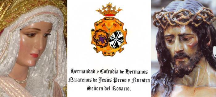 Hermandad y Cofradía de Nazarenos de Ntro. Padre. Jesús Preso y Mª Stma. del Rosario