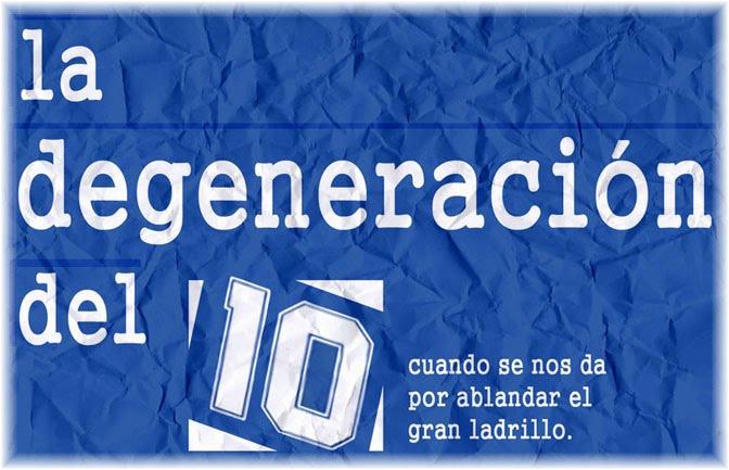 la degeneración del 10