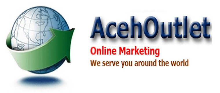 AcehOutlet  Online Merketing