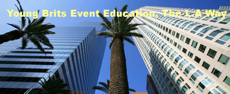 Young Brits Event Education, the L.A Way