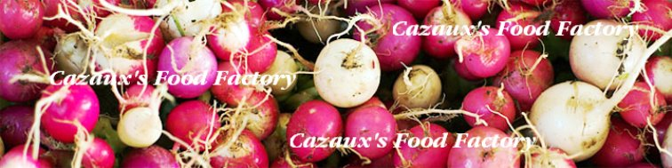 Cazaux's Food Factory
