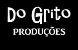 Do Grito Produções