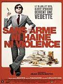 sortie dvd sans-arme-ni-haine-ni-violence